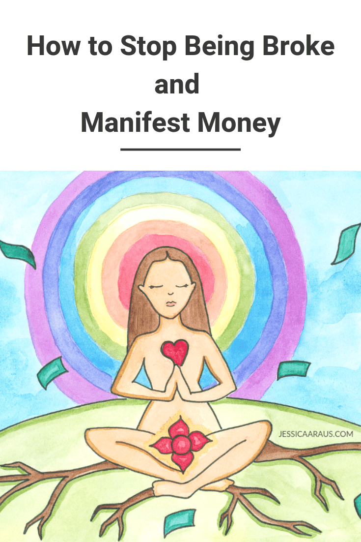How to Stop Being Broke and Manifest Money Pinterest graphic