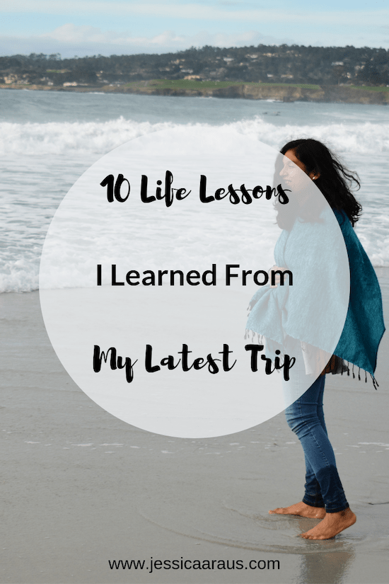 Life Lessons I Learned From My Latest Trip Pin
