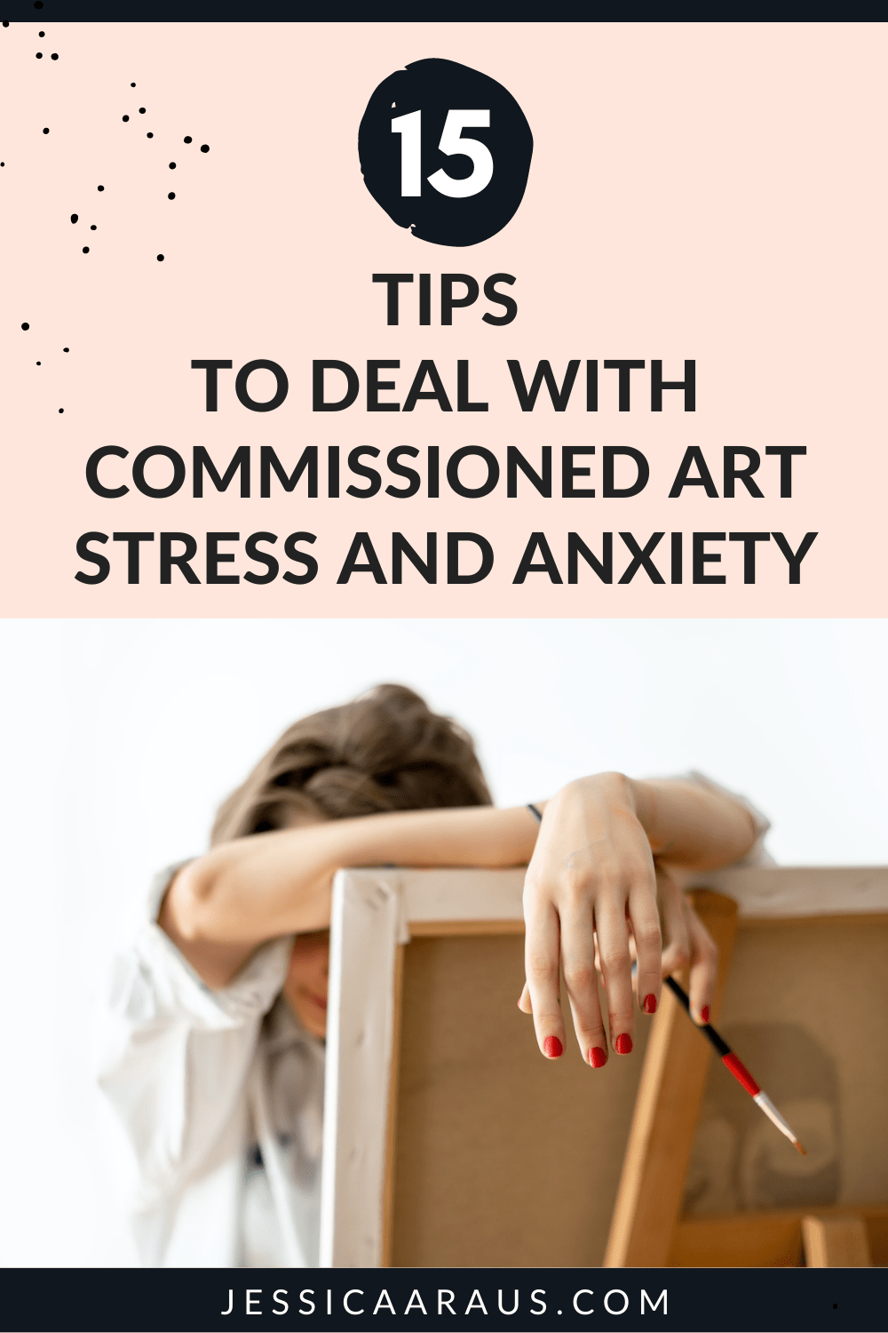 Pinterest image that reads 15 tips to deal with commissioned art stress and anxiety